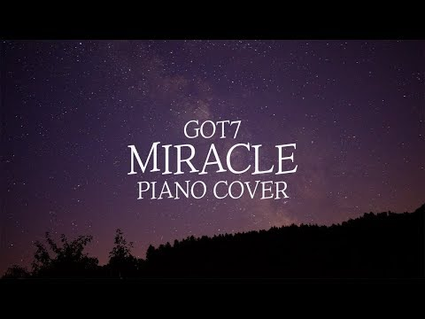 GOT7 - Miracle | Piano Cover 피아노 커버