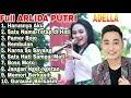 Full Album ADELLA - ARLIDA PUTRI