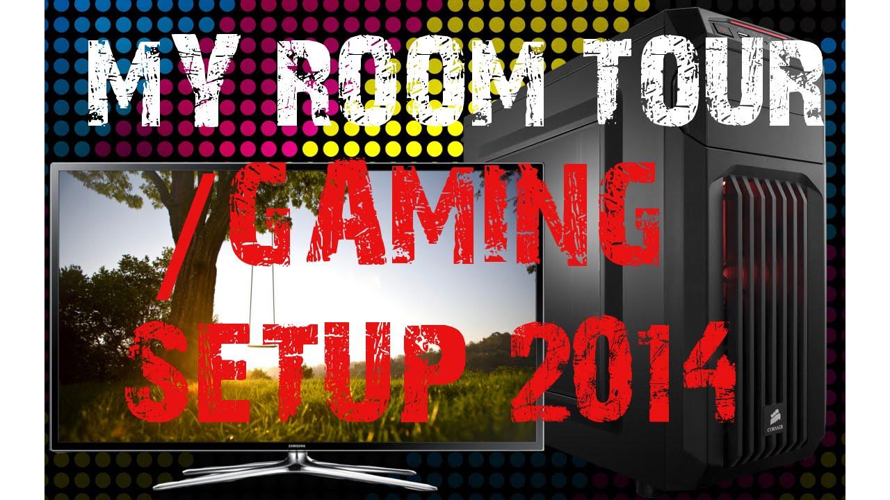 My Room Tour Gaming Setup 2014 YouTube