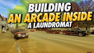Building an arcade inside a laundromat