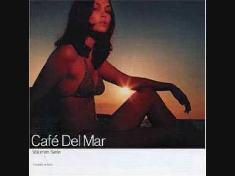 Cafe Del Mar - Letting the Cables Sleep