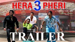 Hera Pheri 3 Trailer | Latest Movie 2017 | Paresh Rawal Akshay Kumar Sunil Shetty Abhishek