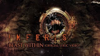 INFERIS - Beast Within (Lyric video)
