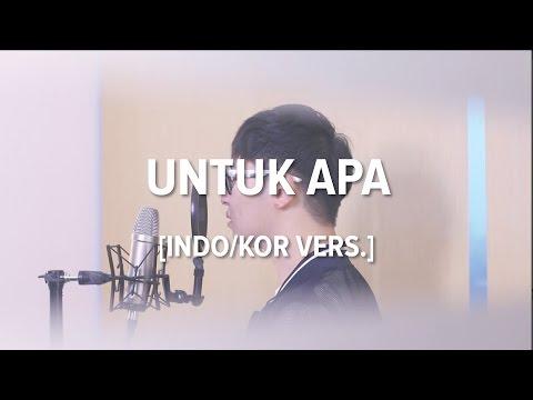 download lagu Cover-Indonesian/Korean UNTUK APA - MAUD gratis