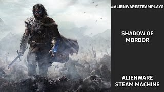 #AlienwareSteamPlays Shadow of Mordor