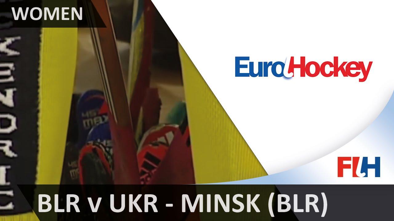 Belarus v Ukraine - EuroHockey Indoor Championship (Women) - Minsk (BLR)