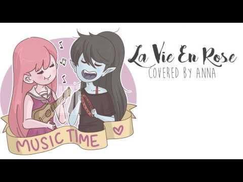 La Vie En Rose 【Anna】