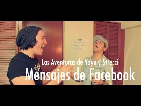 Las Aventuras de Yayo y Strecci Mensajes de Facebook