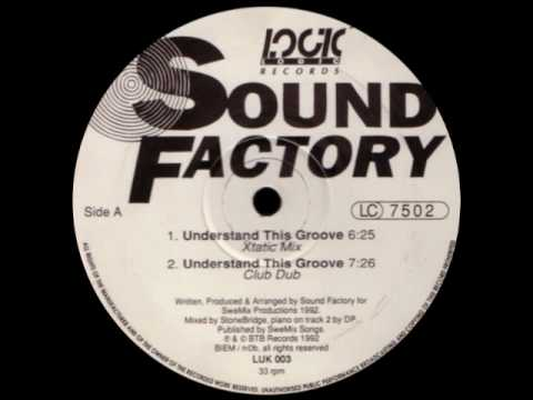 SoundFactory - Understand This Groove (Original Dub) [1992]