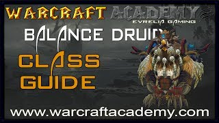 5.4 Balance Druid DPS Guide - Warcraft Academy