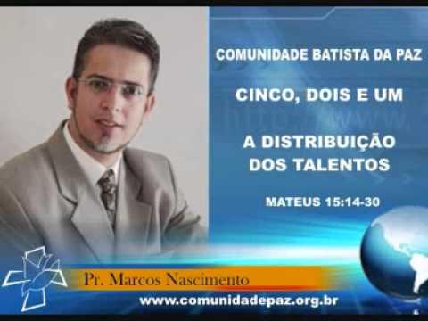 A DISTRIBUIÇÃO DOS TALENTOS - www.pastormarcosnascimento.com.br
