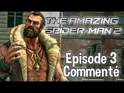 The Amazing Spider-Man 2 - Episode 3 - Kraven - Let's Play Détente Commenté FR