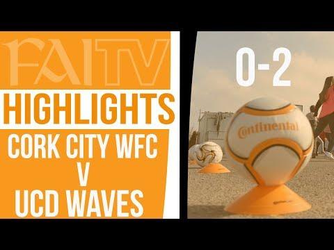 Highlights: Cork City WFC 0-2 UCD Waves