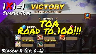 SUMMONERS WAR: TOA Road to 100!!! [YouTube & Twitch]