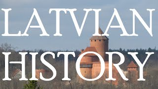 History of Latvia - Timeline of Events (1918 - 2016)