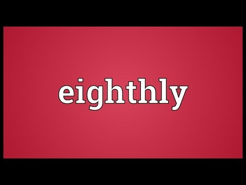 Header of eighthly
