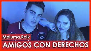 Reik Maluma Amigos Con Derechos By Susan Prieto Alvaro Rod