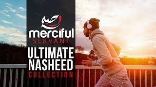 Ultimate Nasheed Collection (One Hour of Inspirational Nasheeds)