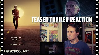 Terminator: Dark Fate - Official Teaser Trailer (2019) REACTION