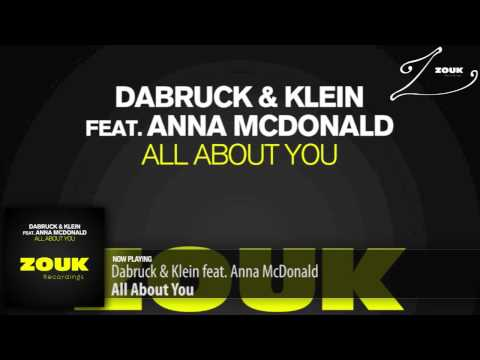 Dabruck & Klein feat. Anna McDonald – All About You (Original Mix)
