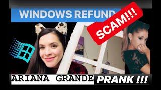 Windows refund SCAM!! Pranking as Ariana Grande / Cat Valentine 😂😂😂 #scambaiting #irlrosie LOL!!
