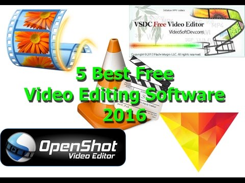 5 Best Free Video Editing Software 2016 For Beginners And Expert