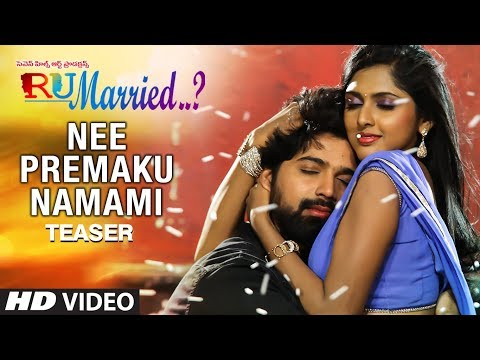 Nee Premaku Namami Video Song Teaser | RU Married…? Songs | Mourya,Charisma,Venkatraju