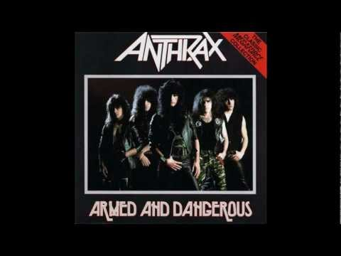 Anthrax - Armed and Dangerous (Studio Version) 1983