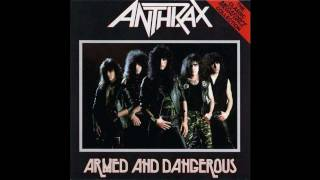 Watch Anthrax Armed And Dangerous video