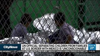 U.N. official speaks out against U.S. border separations