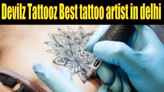 Devilz Tattooz Best tattoo artist in delhi || DELHI LIFESTYLE || Arrive 24 News