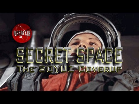 SPACE FLIX - SECRET SPACE: SOYUZ Cover-up - FREE Movie