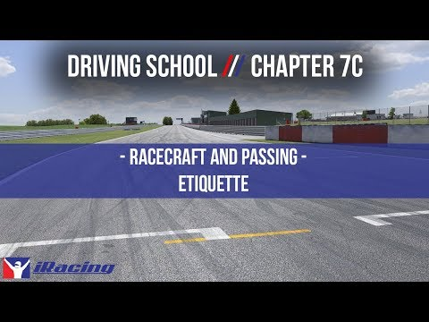 iRacing.com Driving School Chapter 7C: Race Craft & Passing Etiquette