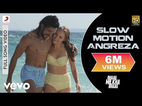 Slow Motion Angreza - Bhaag Milkha Bhaag | Farhan Akhtar  | Shankar Ehsaan Loy