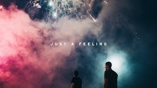 Phantoms Just A Feeling Ft Vérité Official Music Audio