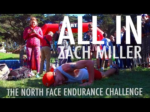 ALL IN   ZACH MILLER at THE NORTH FACE EC San...
