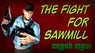 The Fight for Sawmill