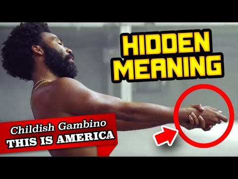 HIDDEN MEANING: Childish Gambino - This is America