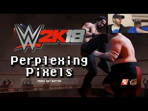 Perplexing Pixels: WWE 2K18 (Switch) (review/commentary) 255
