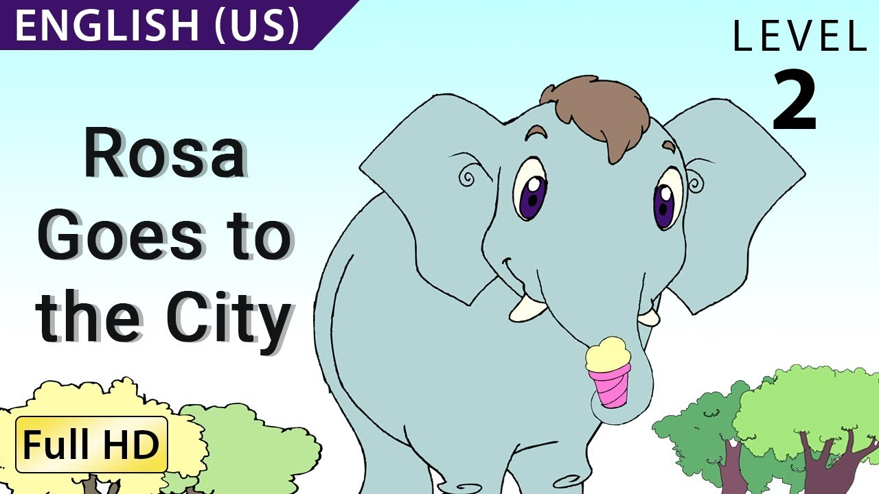 Rosa Goes To The City Learn English Us With Subtitles