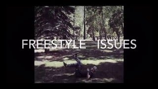 Watch Freestyle Issues video