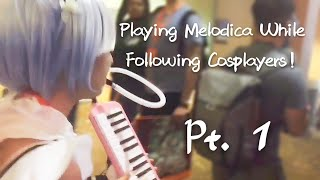 Playing Melodica While Following Cosplayers! (Rem ver.)