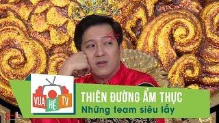Thiên đường ẩm thựcl Những team siêu lầy khiến ông Hoàng - Trường Giang choáng váng