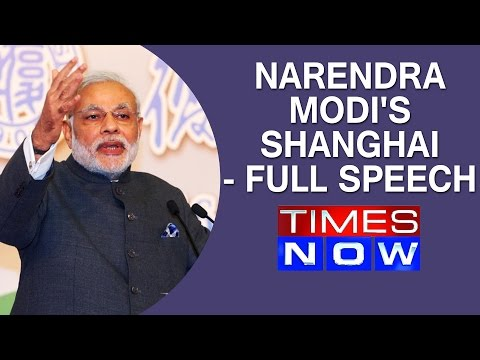 Narendra Modi's Shanghai -  FULL SPEECH