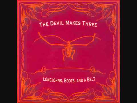 Devil Makes Three - North Carolina