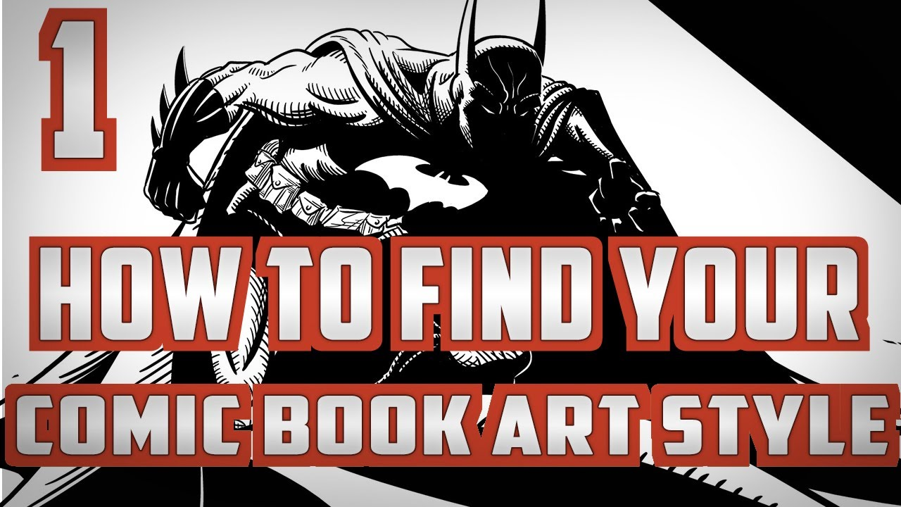 How To Find Your Comic Book Art Style Pt 1 Youtube