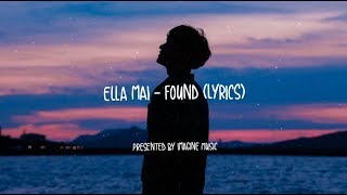 Download Lagu Ella Mai - Found // Lyrics Gratis STAFABAND