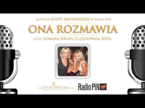 Ona rozmawia – Joanna Krupa