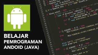 download lagu Belajar Pemrograman Android - Tutorial Membuat Aplikasi Android Sederhana gratis