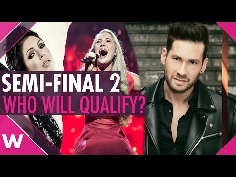 Eurovision 2017: Semi-Final 2 Qualifiers? (PREDICTION)